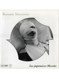 Romain Slocombe Les Japonaises Blessees SIGNED