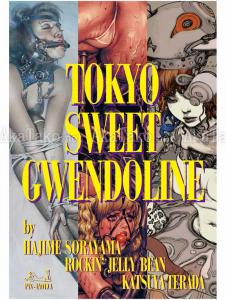 Tokyo Sweet Gwendoline Hajime Sorayama, Rockin Jelly Bean, Katsuya Terada