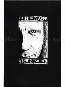 Trevor Brown Black and White front cover