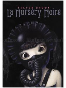 Trevor Brown La Nursery Noire SIGNED