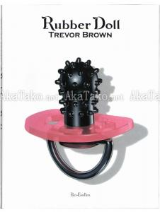 Trevor Brown Rubber Doll front cover