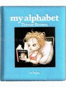 Trevor Brown My Alphabet Blue book