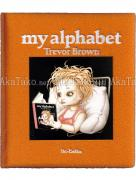 Trevor Brown My Alphabet Orange book