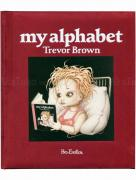 Trevor Brown My Alphabet Plum book
