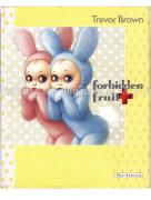 Trevor Brown Forbidden Fruit book