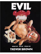 Trevor Brown Evil book